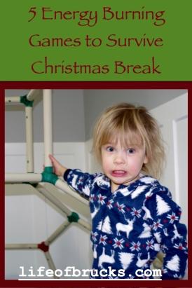 5 Energy Burning Games to Survive Christmas Break, Lifeofbrucks.com, Life Of Brucks, Kids, Games, Children