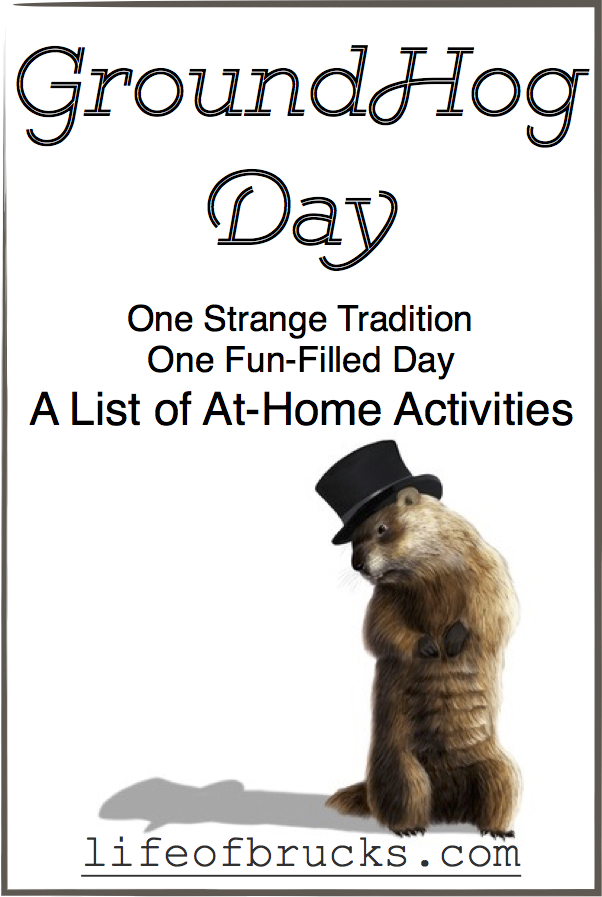 GroundHog Day Activities LifeofBrucks.com
