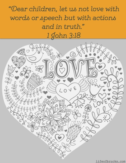 Valentine's Day Free Printable 1 John 3:18 www.lifeofbrucks.com