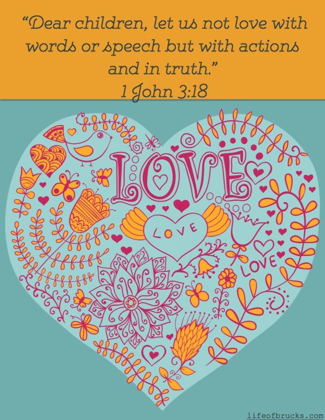 Valentine's Day Printable 1 John 3:18 Life of Brucks Blog