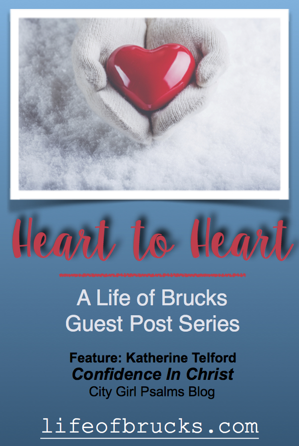 City Girl Psalms, Katherine Telford, Lifeofbrucks Heart to Heart